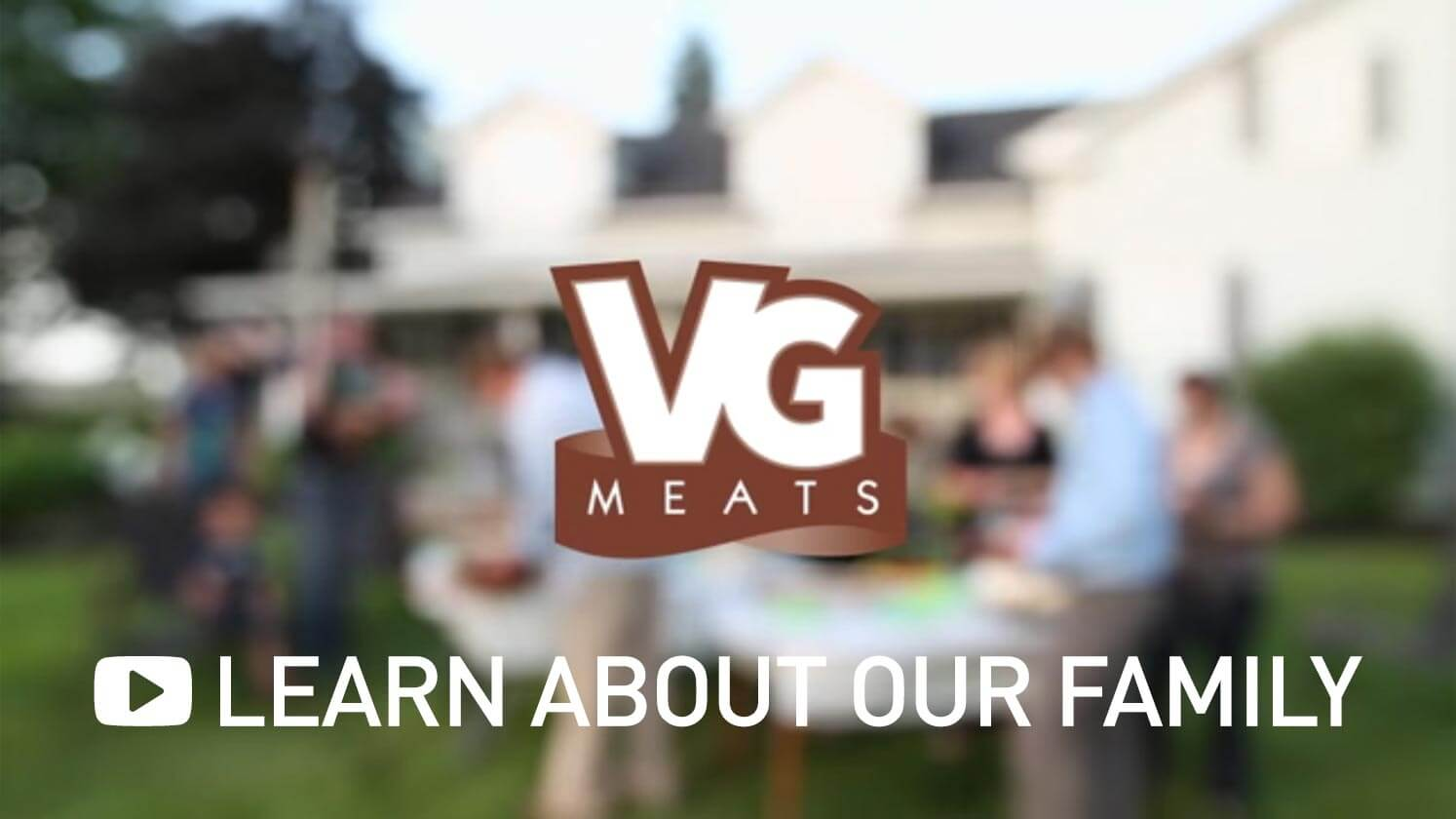 VG Meats Family Story